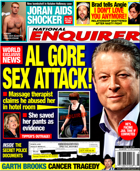 national enquirer reports that al gore is a sex fiend, attacks masseuse at Portland Oregon hotel