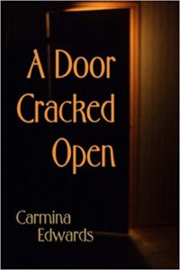 Margaret Kazmierczak reviews A Door Cracked Open by Carmina Edwards