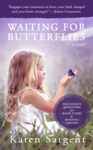 My book review of Waiting for Butterflies by Karen Sargent