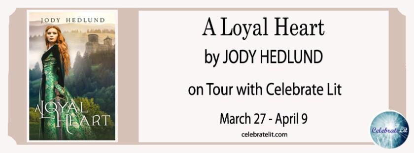 Spotlight on A Loyal Heart by Jody Hedlund