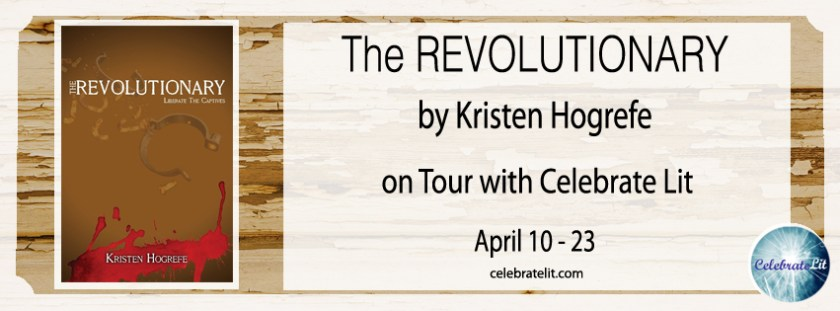 Margaret Kazmierczak reviews The Revolutionary by Kristen Hogrefe