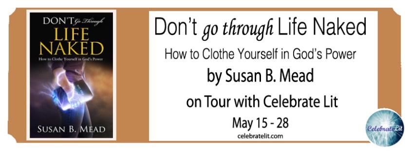 Margaret Kazmierczak interviews Susan B Mead author of Don't go through Like Naked