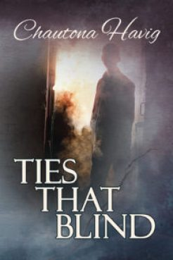 Margaret Kazmierczak reviews Ties That Blind by Chautona Havig