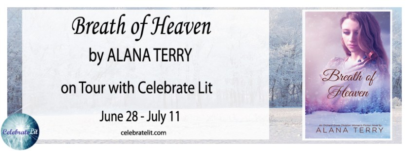 Spotlight Six on Breath of Heaven by Alana Terry