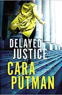 Can you live without this book? Come on over and see what you think. Delayed Justice by Cara Putman​ with giveaway.