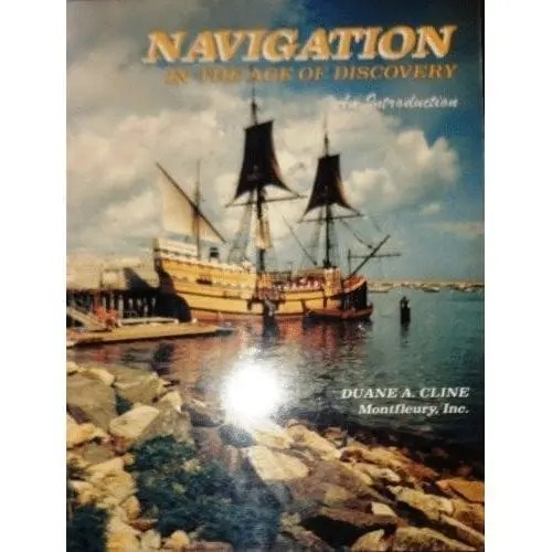 Navigation In The Age Of Discovery