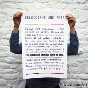 Célia Dreams-online shopping- cadeaux de noël green, gourmands et 100% belges: Belge Une Fois! poster belgicismes