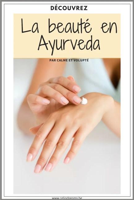 La beauté dans l'Ayurveda: découvrez quel routine adopter en fonction de votre dosha (recettes, astuces et tutos)