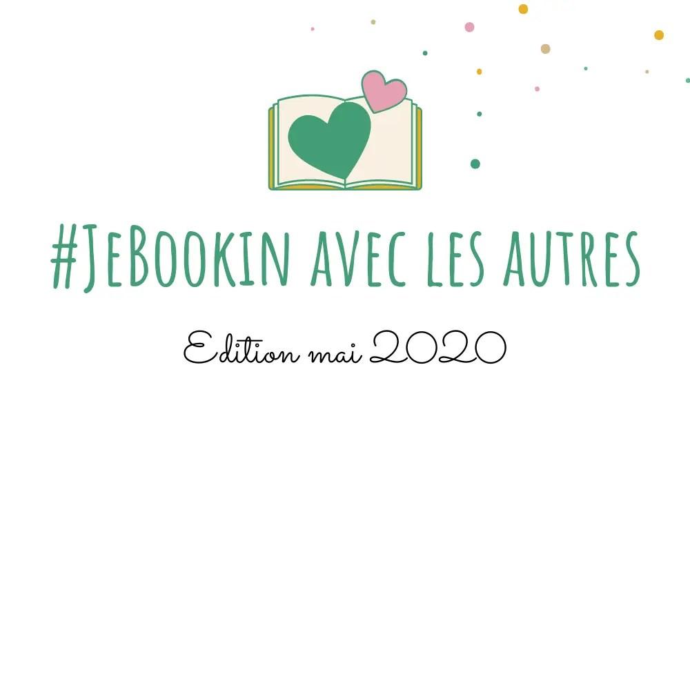 Challenge #JeBookin avec les autres mai 2020 - la sélection de livres