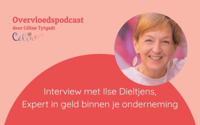 Ilse Dieltjens: Waarom iedereen vet veel geld moet verdienen