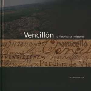 Primera de cubierta del libro 'Vencillón, su historia, sus imágenes'