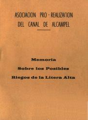 'Memoria sobre los posibles riegos de la Litera Alta' ; Binéfar : Asociación pro-realización del Canal de Alcampel, [1983?] [cubierta]