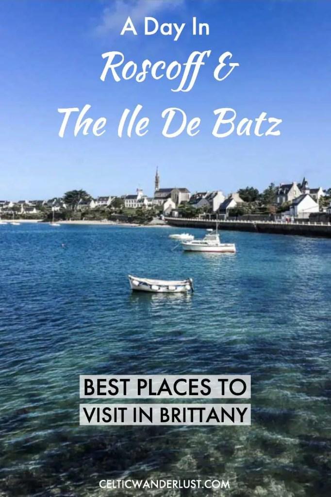 Visit Roscoff and The Ile De Batz