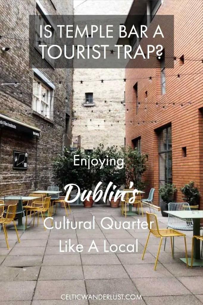 Is Temple Bar A Tourist Trap