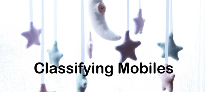 Classifying Mobiles