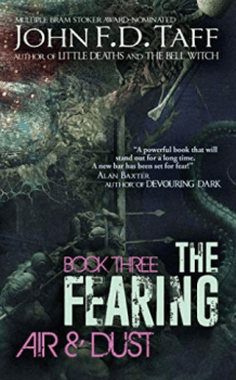Cover of The Fearing Book Three Air and Dust by John F. D. Taff
