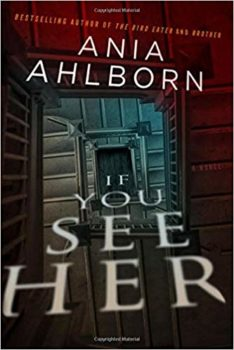 Cover of Ania Ahlborn's If You See Her