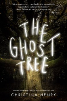 cover of The Ghost Tree by Christina Henry