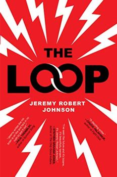 cover of The Loop by Jeremy Robert Johnson
