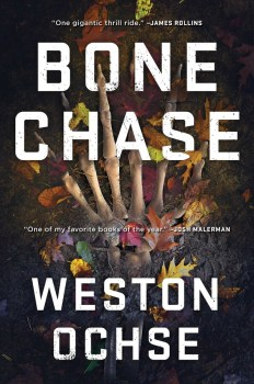cover of Bone Chase by Weston Ochse