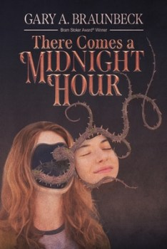 cover of There Comes a Midnight Hour by Gary A. Braunbeck