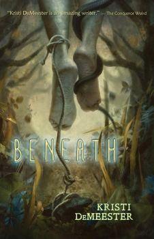 cover of Beneath by Kristi DeMeester