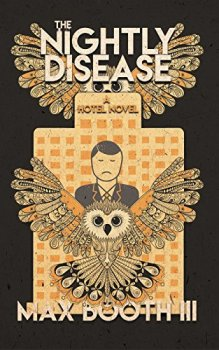 cover of The Nightly Disease by Max Booth III