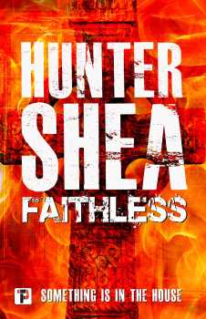 cover of Faithless by Hunter Shea