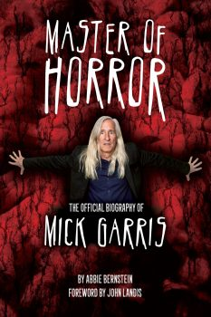 cover of Master of Horror: The Official Biography of Mick Garris