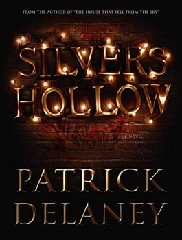 cover of Silvers Hollow by Patrick Delaney