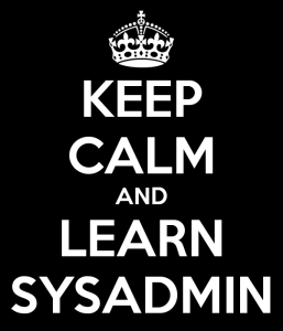 keep-calm-and-learn-sysadmin-1