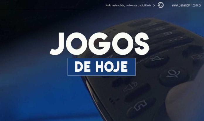 JOGOS DE HOJE - FUTEBOL