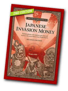 Available Now! The Collector's Guide to Japanese Invasion Money book - 2nd Edition