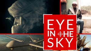 Eye in the Sky (15) @ Centenary Centre | Isle of Man