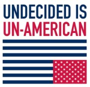 Undecided? You bet!