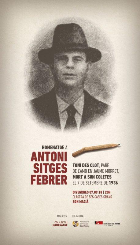Son Macià Homenatja Antoni Sitges, Assassinat Pel Feixisme El 1936