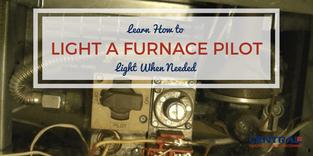 to light a furnace pilot light