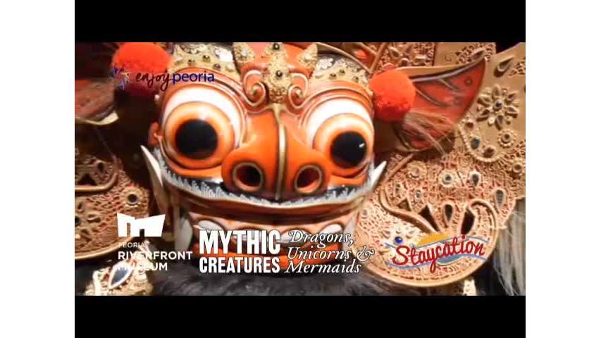 Peoria Riverfront Museum Mythic Creatures