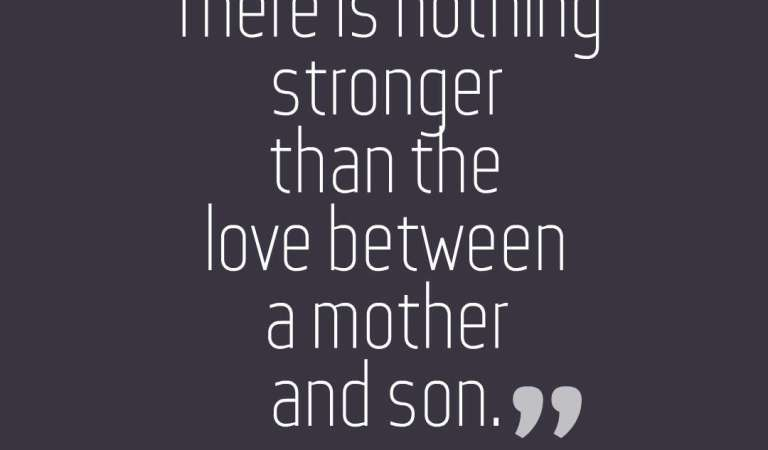 35 Beautiful Mother And Son Quotes With Images