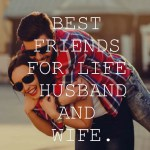 best friends for life husband and wife.