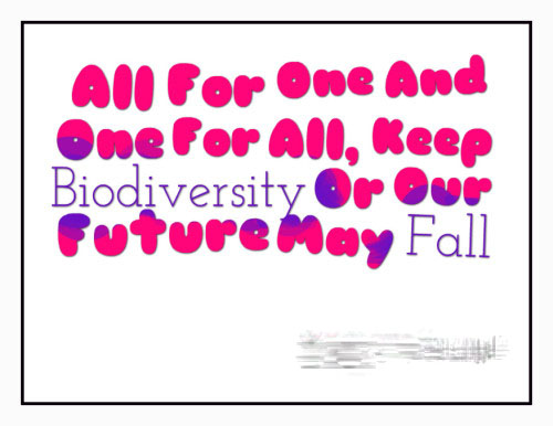 Importance of Biodiversity Quotes and Slogans