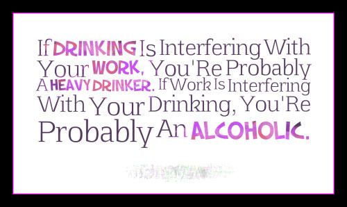 Drinking Alcohol Slogans, Quotes & Funny Sayings