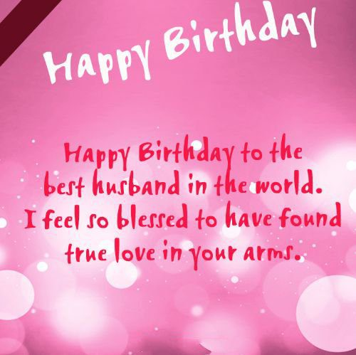 97 Romantic And Happy Birthday Wishes For Husband Page 2 Of 10