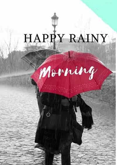 30 Perfect Good Morning Wishes For A Rainy Day Best Images