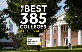 Old Centre and Breckenridge 2017 overlaid with Centre College is Among The Best 385 Colleges in the Nation The Princeton Review