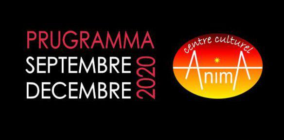 Découvrez la programmation d'automne 2020 du centre culturel Anima !