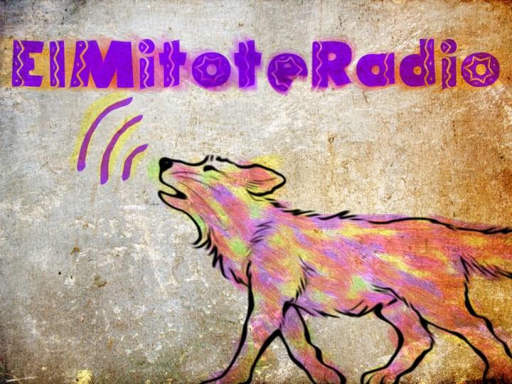 El mitote radio