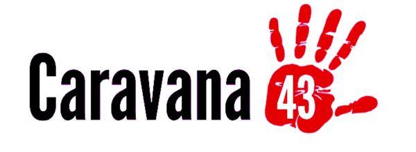 #Caravana43: Aclaración política