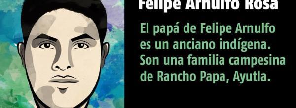 A 27 días #YoTeNombro Felipe Arnulfo Rosa #Ayotz1napa #43Ayotzinapa