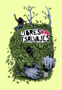Libres y salvajes